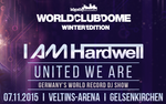 I AM Hardwell - United We Are - WORLD CLUB DOME Winter Edition - BCB - am Sa. 07.11.2015 in Gelsenkirchen (Gelsenkirchen)