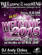 WELcome to the weekEND - WELcome 2018 (ab 16) am Freitag, 12.01.2018