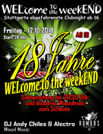 WELcome to the weekEND - 18 JAHRE WTTW - Jubiläumsparty (ab 16) am Freitag, 12.10.2018
