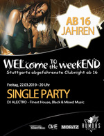 WELcome to the weekEND - SINGLE PARTY (ab 16) am Freitag, 22.03.2019